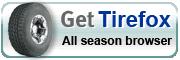 Get Tirefox - All season browser