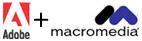 Macromedia + Adobe